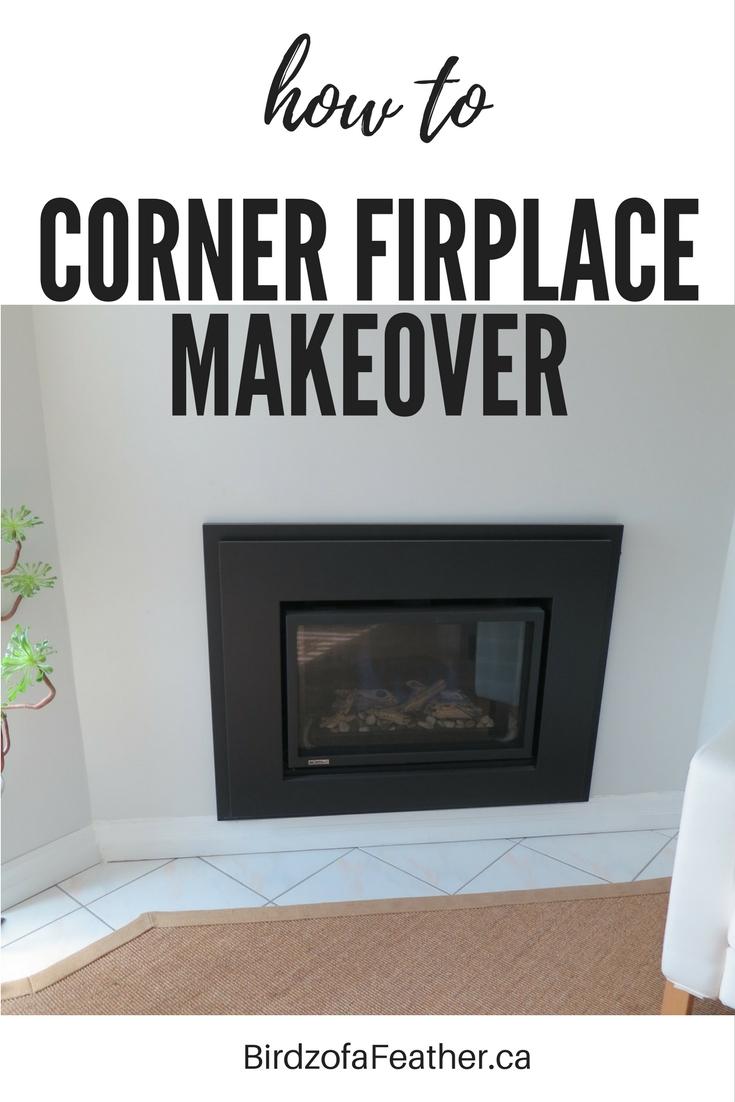 Corner Fireplace Makeover Birdz Of A Feather